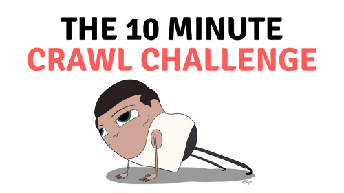 10 Minute Crawl Challenge