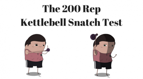 The 200 rep secret service kettlebell snatch test